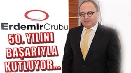 Erdemir Grubu 50`nci Yaşı Rekor Kar ve Yeni Yatırımlarla Kutluyor!